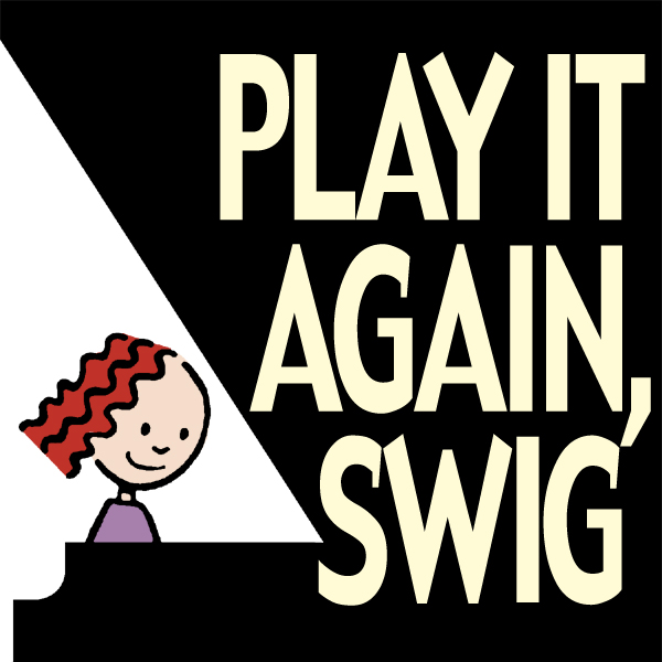Play It Again Swig